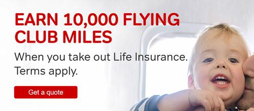 购买人寿保险(每月一镑),获得一万点维珍里程奖励