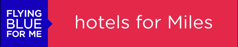 Hotels for miles – 蓝翔里程的酒店预订计划